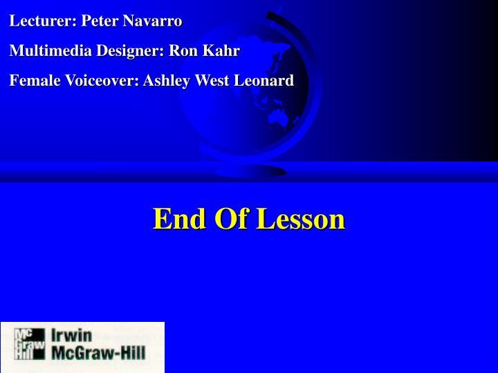 Lecturer: Peter Navarro