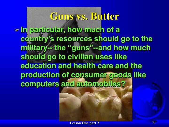 Guns vs butter