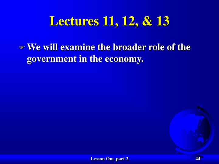 Lectures 11, 12, & 13
