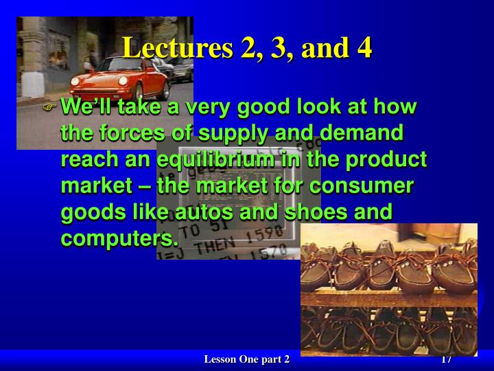 Lectures 2, 3, and 4