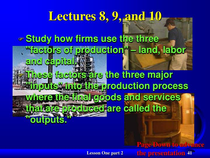 Lectures 8, 9, and 10