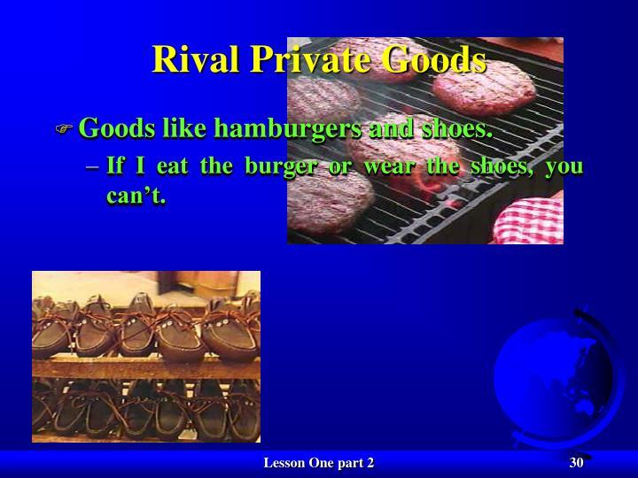 Rival Private Goods