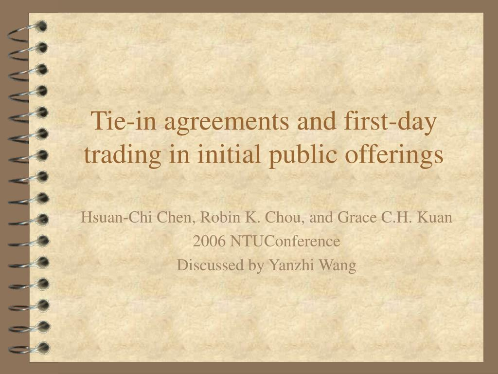 tie in agreements and first day trading in initial public offerings l.