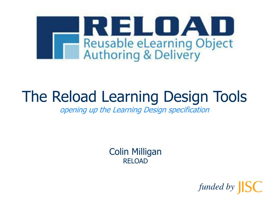 the reload learning design tools opening up the learning design specification l.