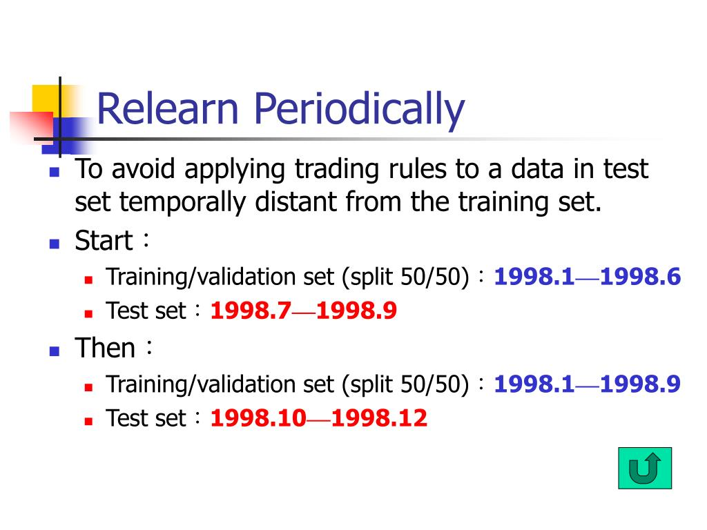 Relearn Periodically