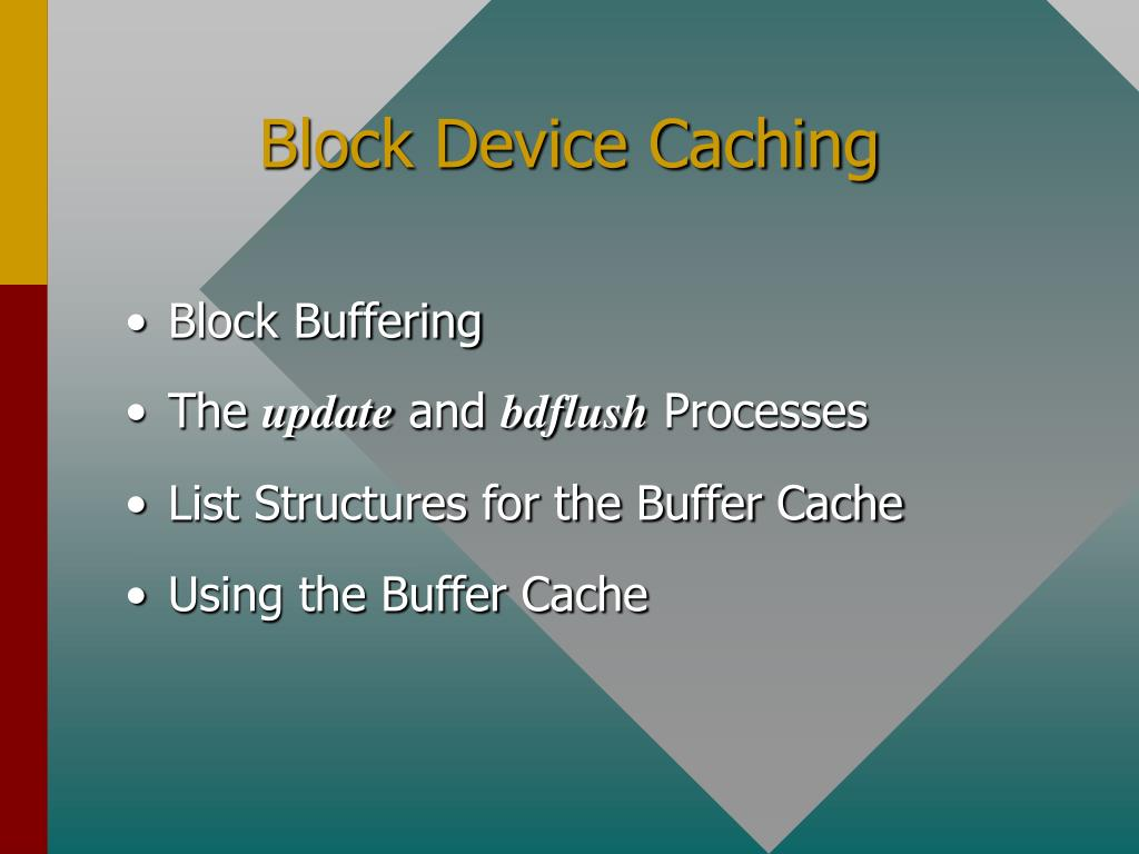 Block Device Caching