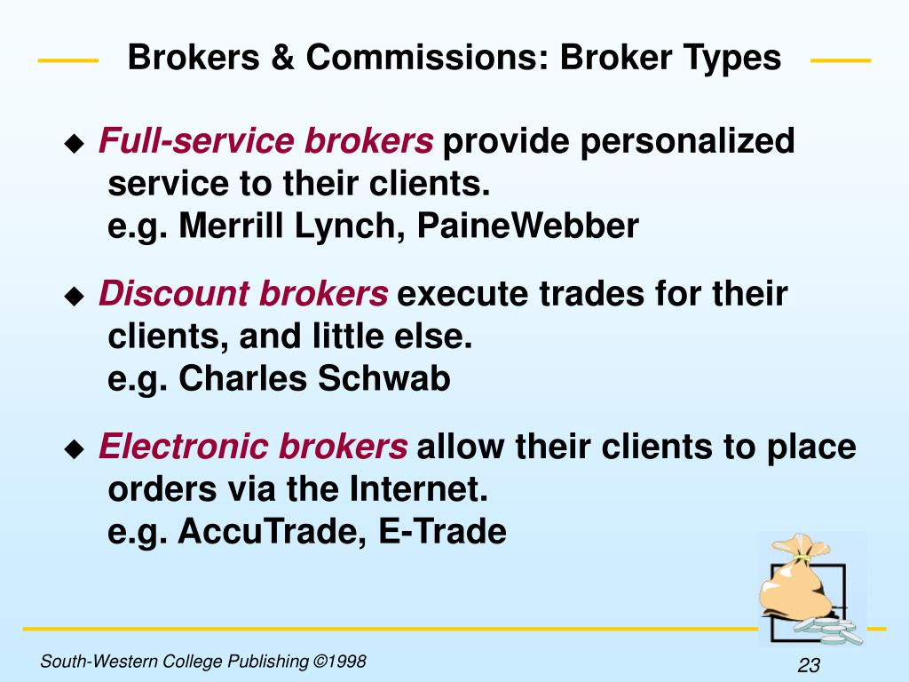 Brokers & Commissions: Broker Types