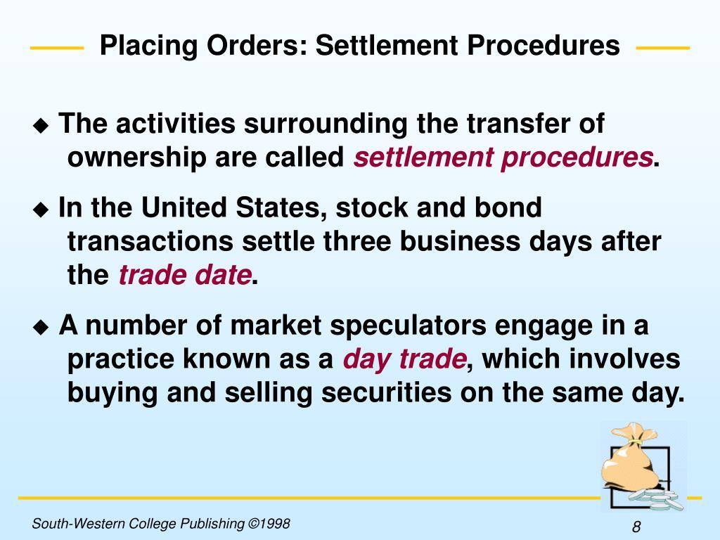 Placing Orders: Settlement Procedures