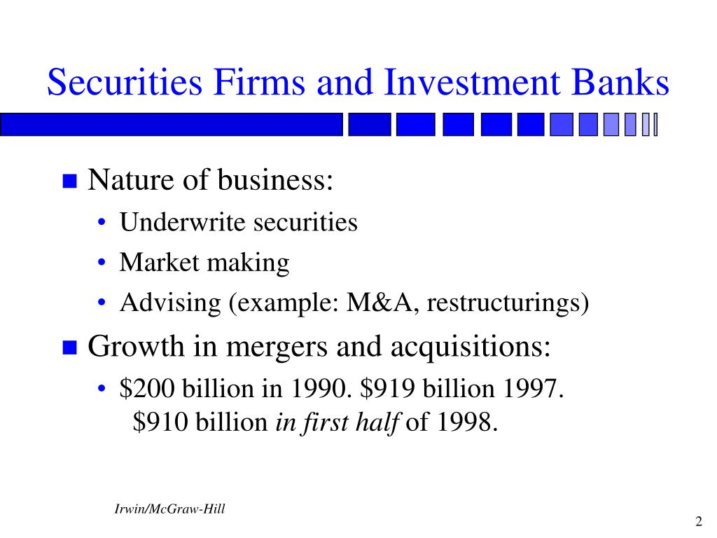 Securities Firms and Investment Banks