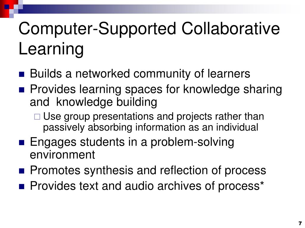 Computer-Supported Collaborative Learning