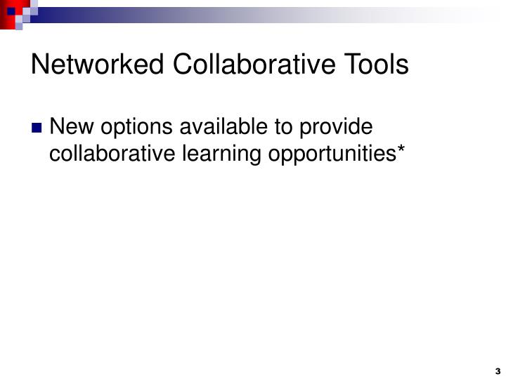 Networked collaborative tools