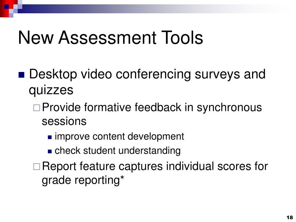 New Assessment Tools
