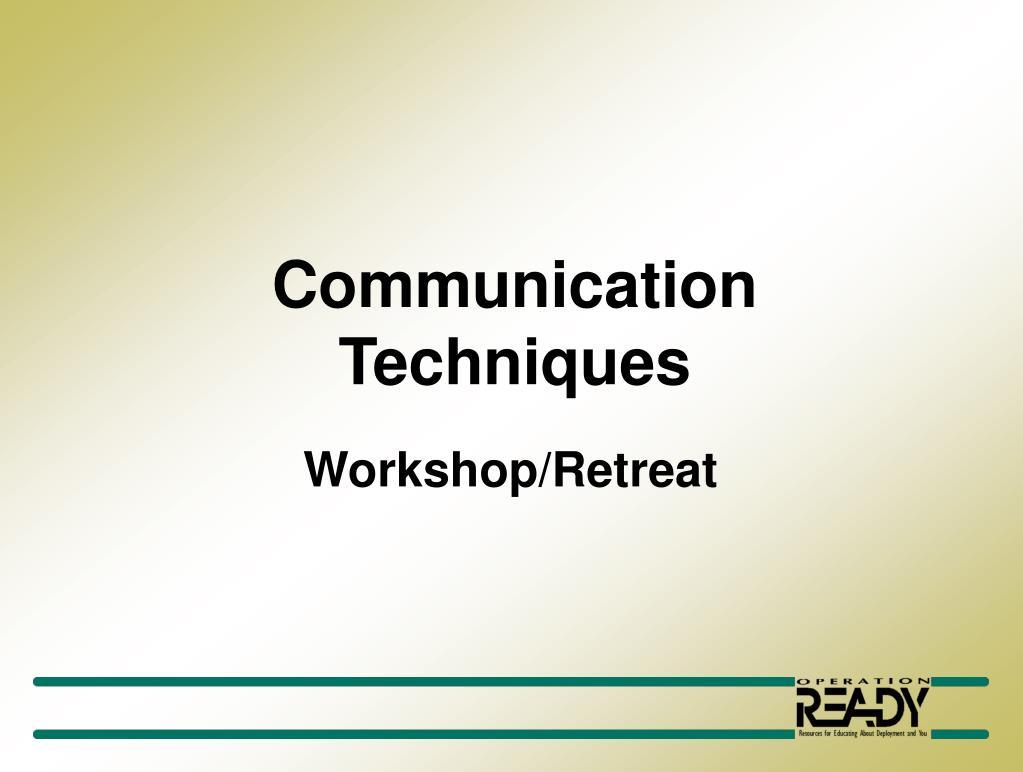 communication techniques l.