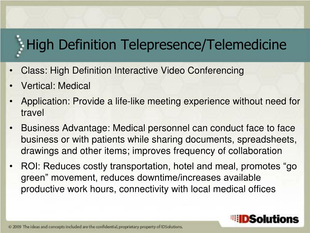 Class: High Definition Interactive Video Conferencing