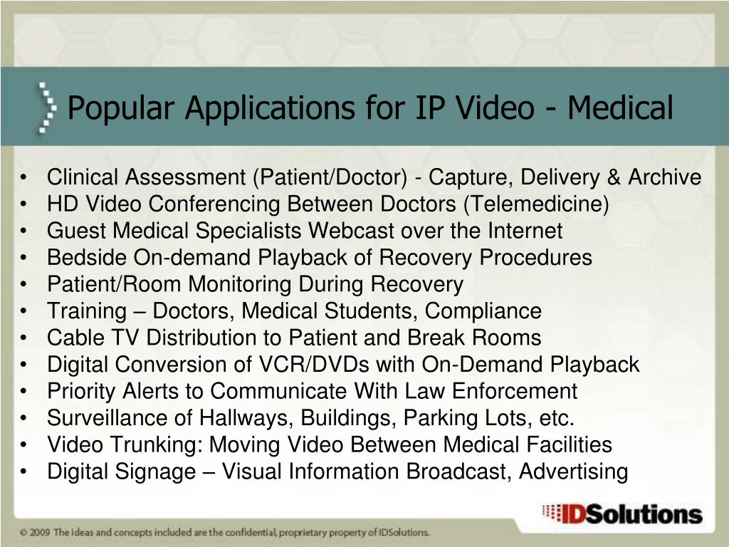 Popular Applications for IP Video - Medical