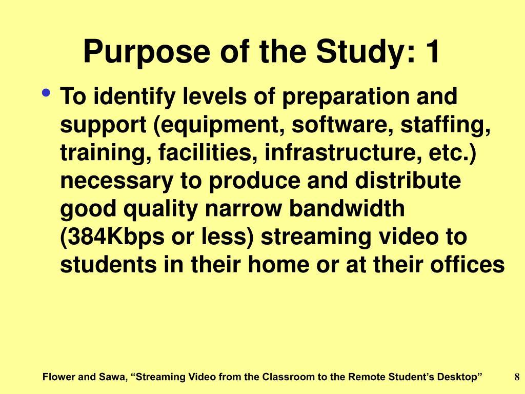 Purpose of the Study: 1