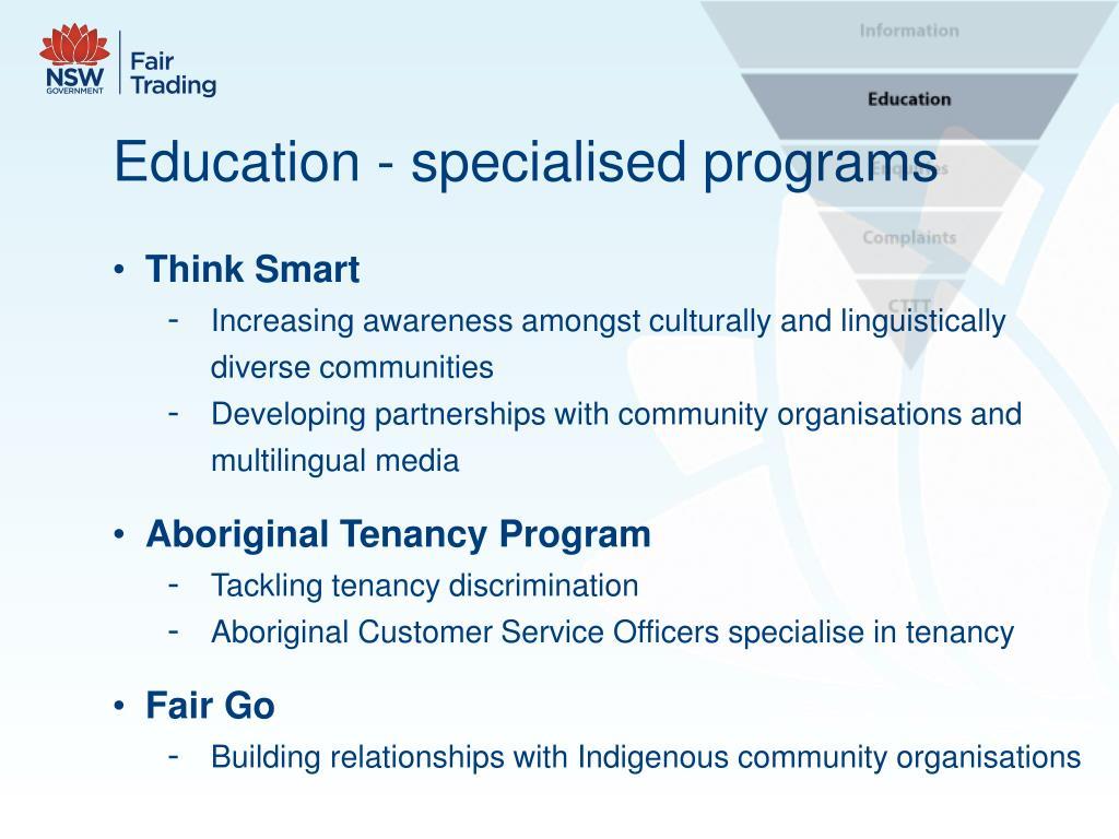 Education - specialised programs