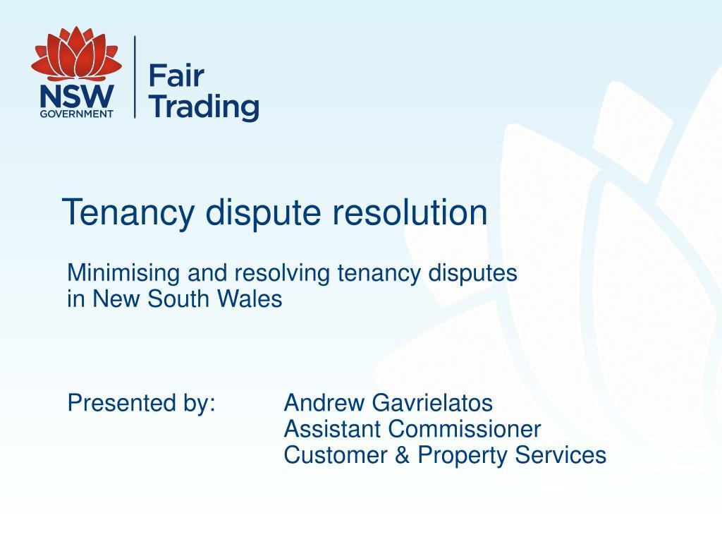 Tenancy dispute resolution