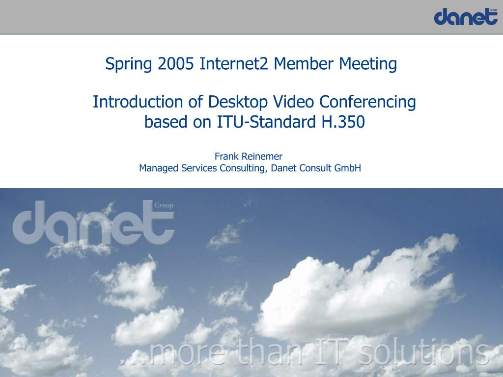 introduction of desktop video conferencing based on itu standard h 350 l.