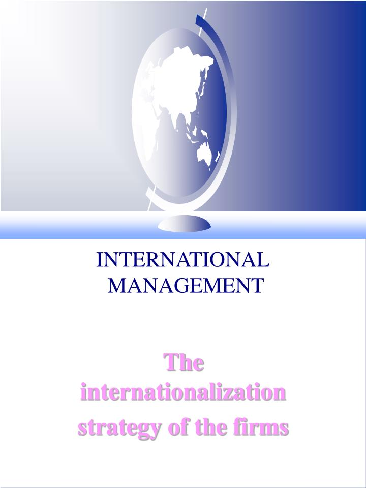internationalization through acquisition Yet a complete understanding of internationalization internationalization knowledge: what, why, where expansion through start-up or acquisition.