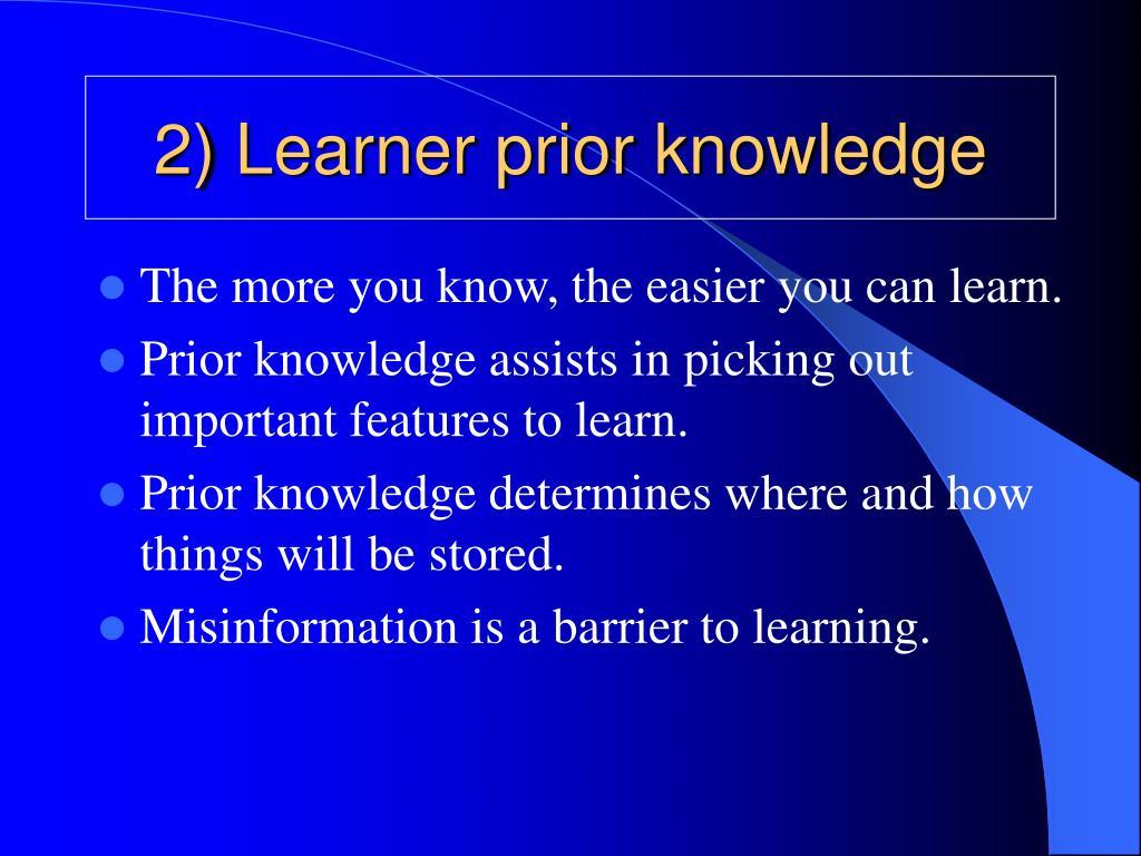 2) Learner prior knowledge