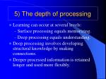 5 the depth of processing