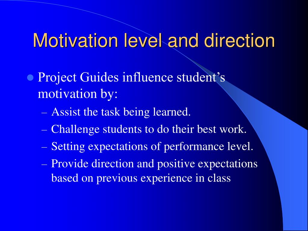 Motivation level and direction