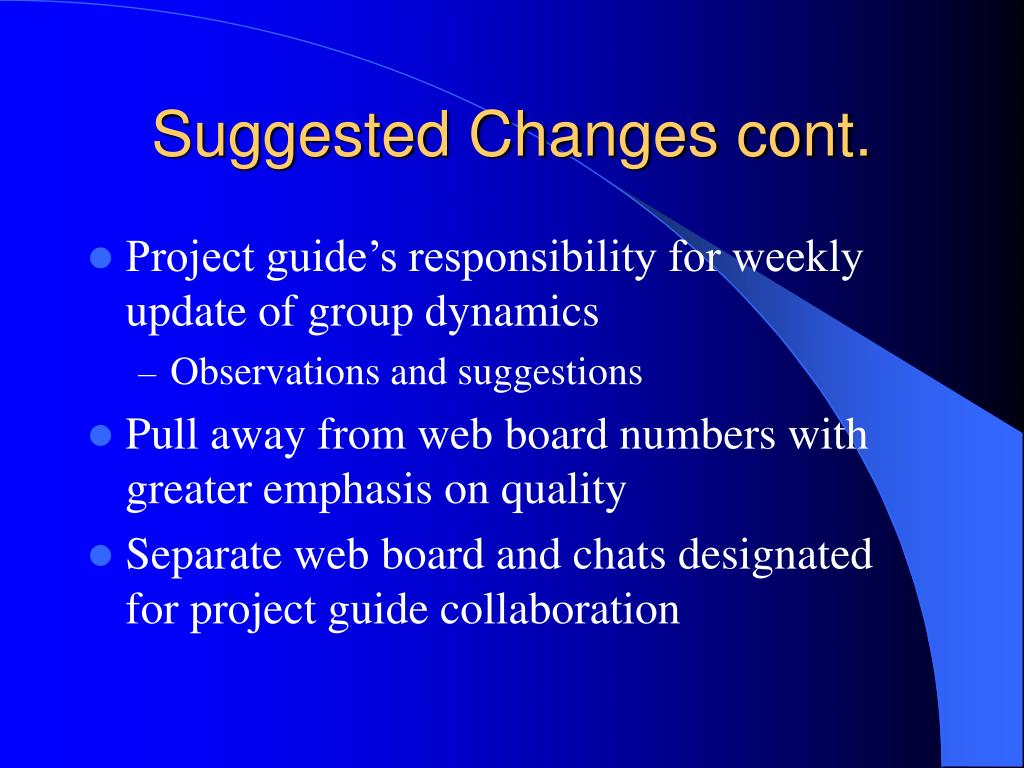 Suggested Changes cont.