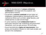 nmi edit objectives