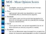 mos mean opinion scores