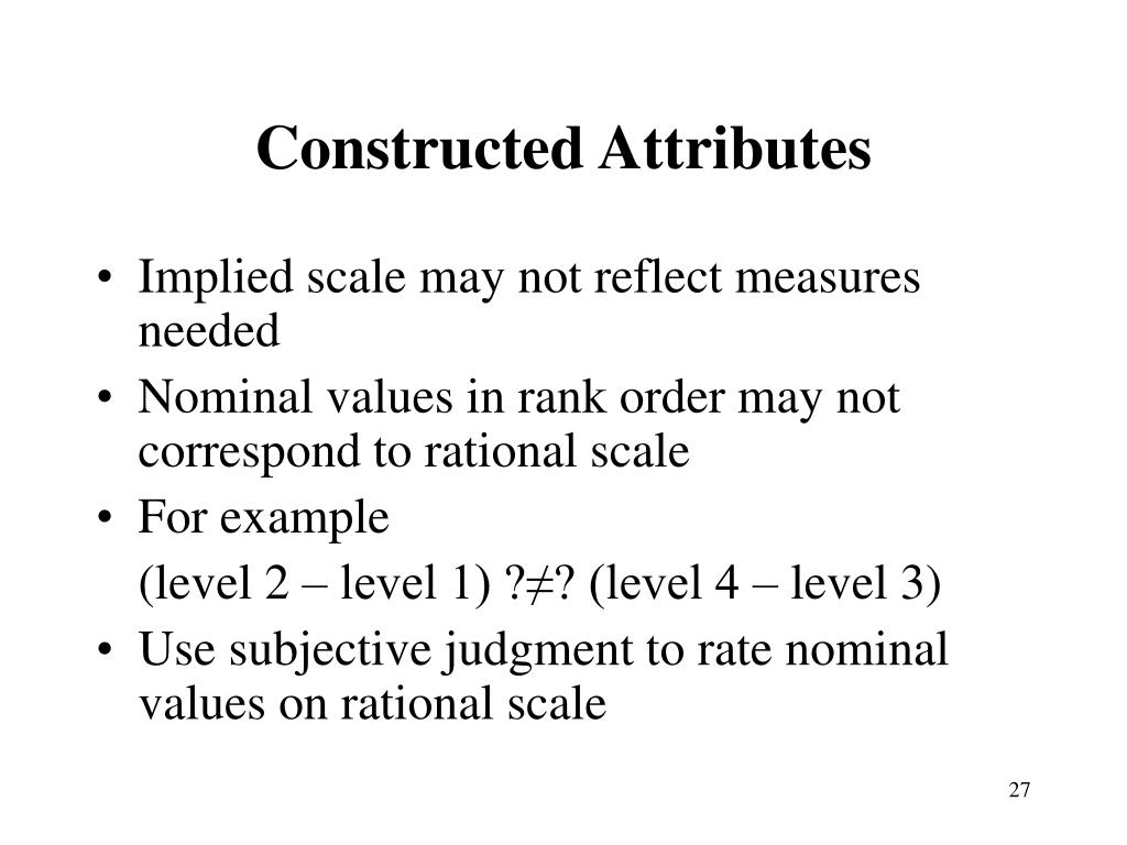 Constructed Attributes