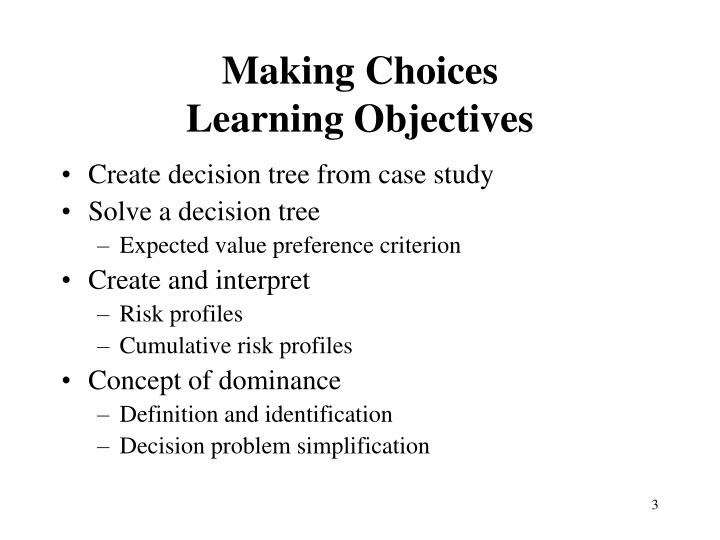 Making choices learning objectives