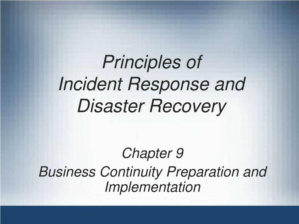 principles of incident response and disaster recovery l.