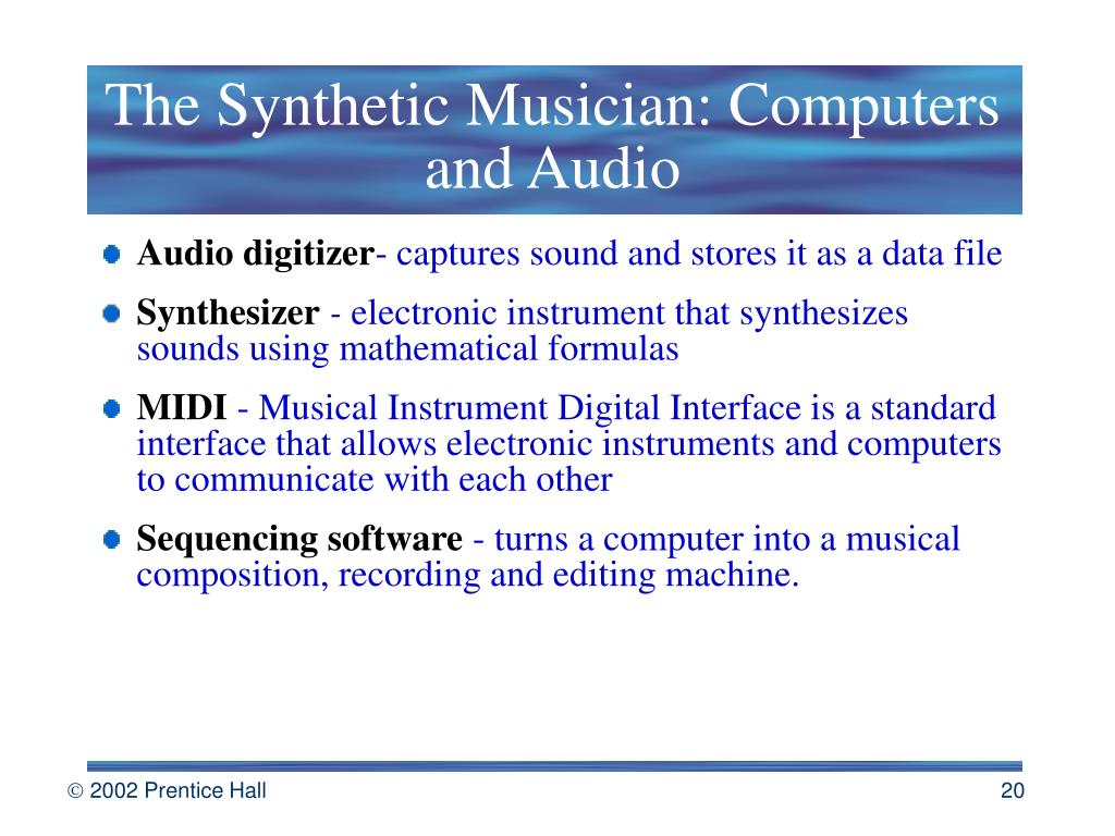 The Synthetic Musician: Computers and Audio