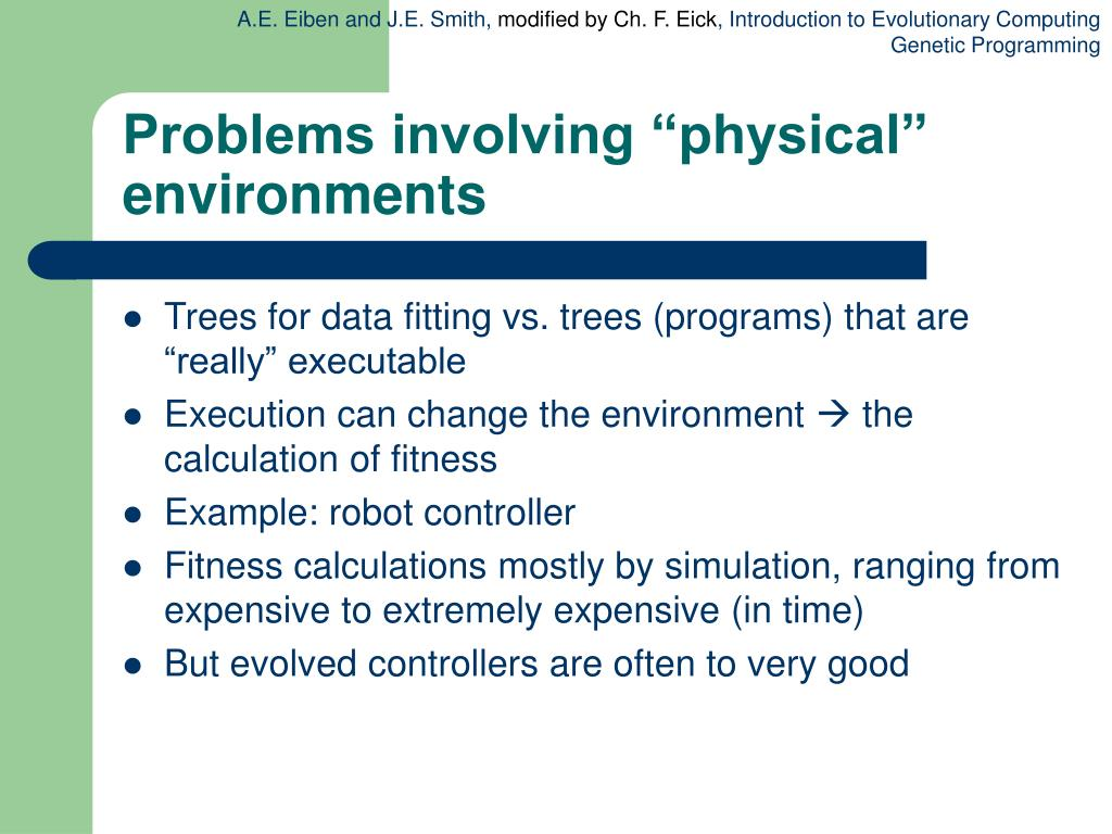"""Problems involving """"physical"""" environments"""