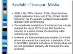 available transport media