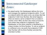 interconnected gatekeeper zones