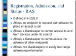 registration admission and status ras