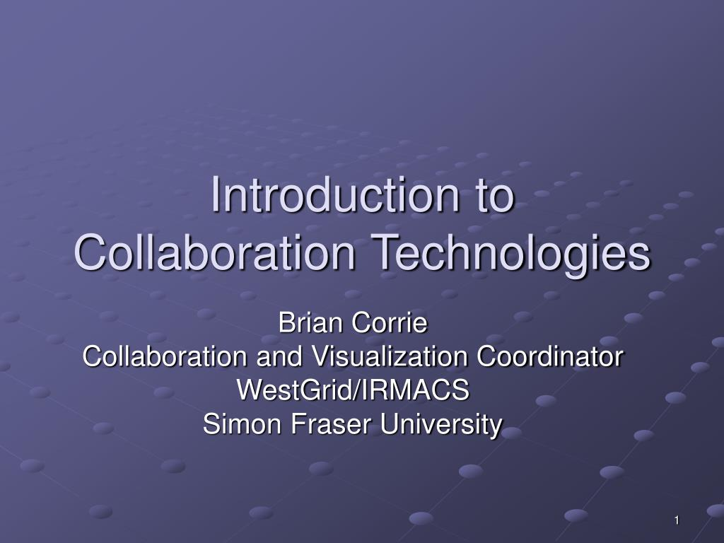 introduction to collaboration technologies l.