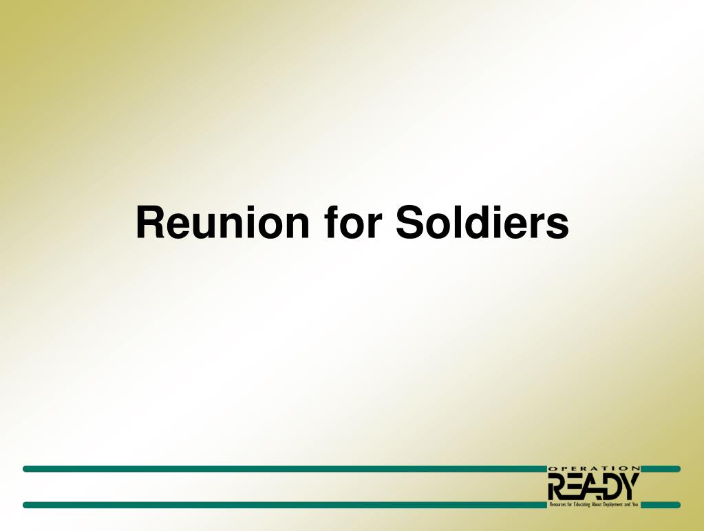 reunion for soldiers l.
