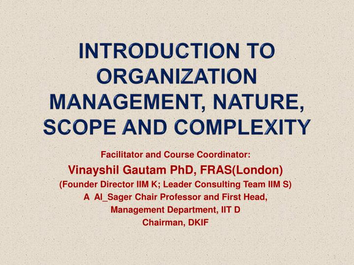 introduction to organization management nature scope and complexity n.