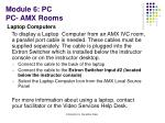 module 6 pc pc amx rooms7