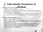 video quality parameters in ebaithak