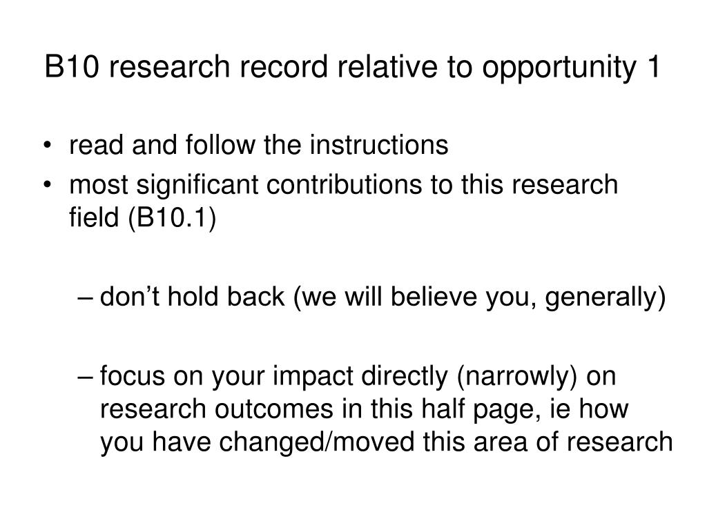 B10 research record relative to opportunity 1