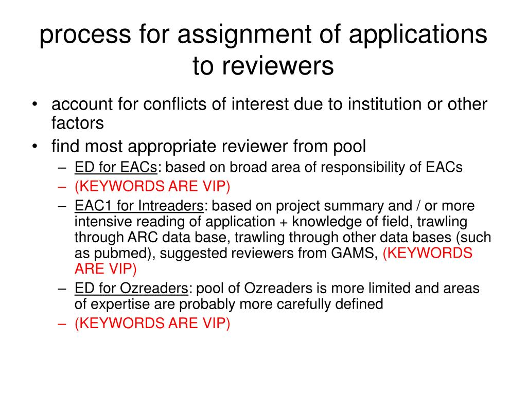 process for assignment of applications to reviewers