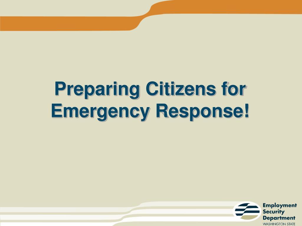 Preparing Citizens for Emergency Response!