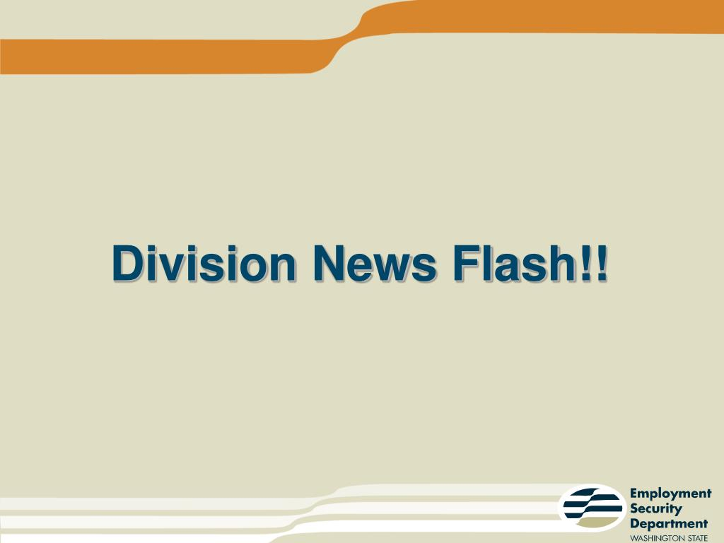 Division News Flash!!