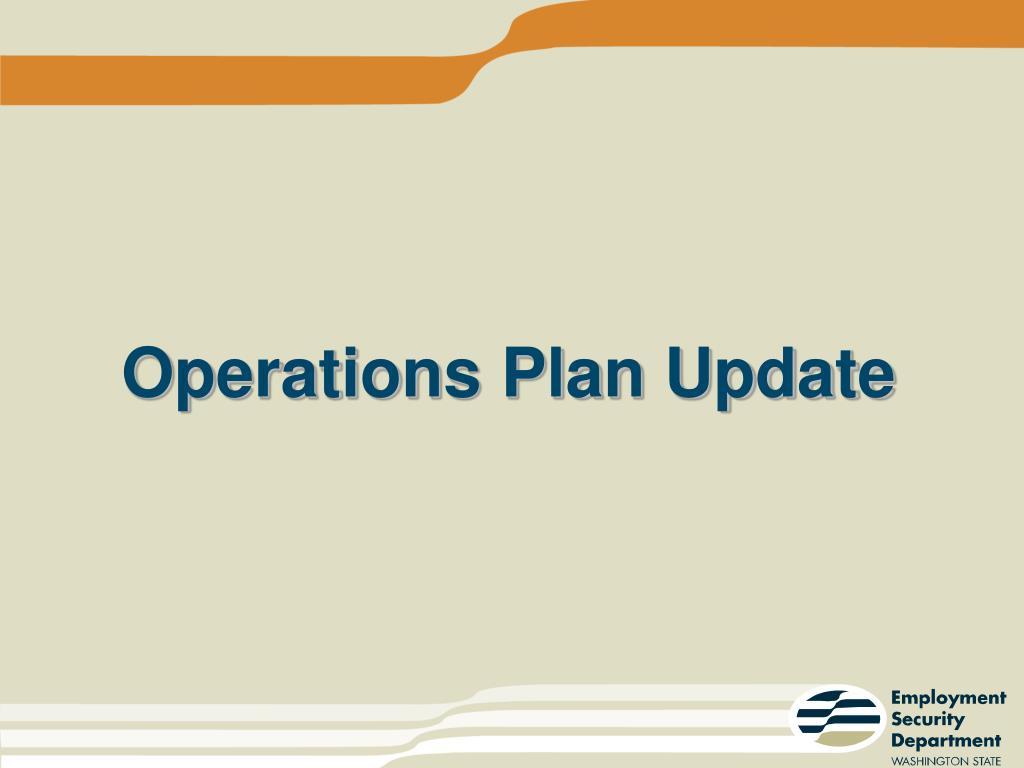 Operations Plan Update