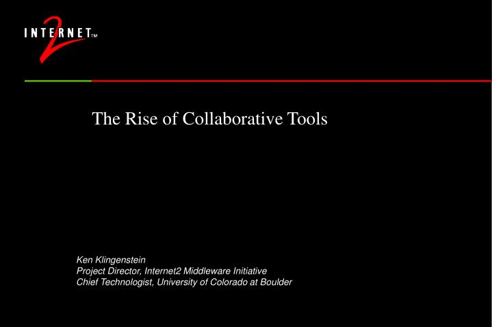 The rise of collaborative tools