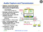audio capture and transmission
